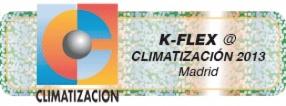 K-FLEX @ CLIMATIZACIÓN 2013